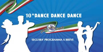 10°  Cometizione Dance Dance Dance 2019/2020 News a breve